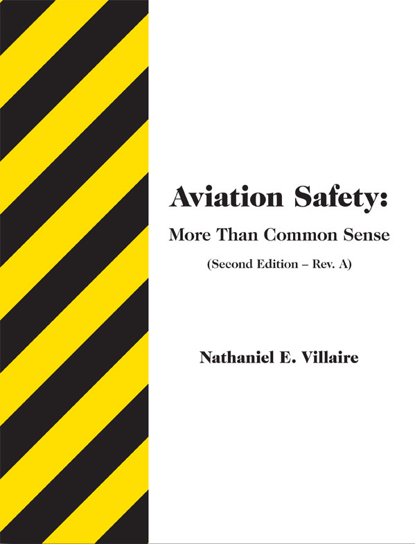 Aviation Safety - More Than Common Sense - 2nd Ed.